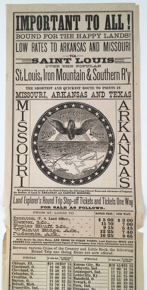 Important to All! Bound For the Happy Lands! Low Rates to Arkansas and  Missouri via Saint Louis Over the Popular St  Louis, Iron Mountain &  Southern