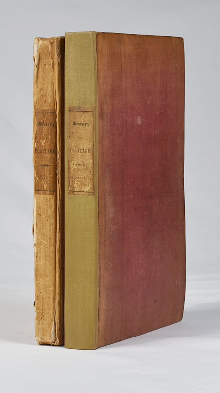 The History of Portland, From its First Settlement : With Notices of the Neighboring Towns, and of the Changes of Government in Maine. In Two Parts. William Willis.