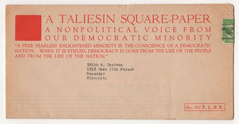A Taliesin Square Paper : A Nonpolitical Voice From Our Democratic Minority. Square Paper Number 4, Defense. Frank Lloyd Wright.