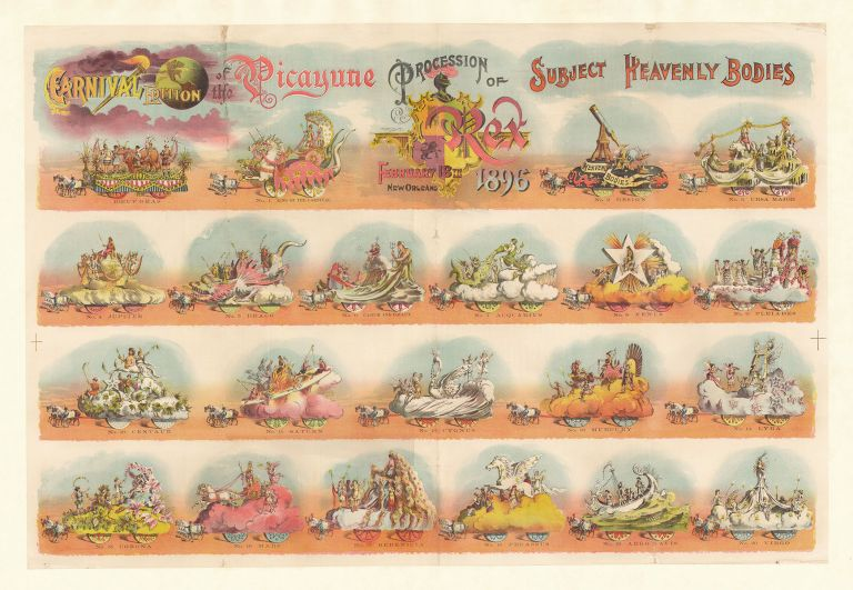 Carnival Edition of the Picayune. Procession of Rex. New Orleans February 18th 1896. Subject Heavenly Bodies.