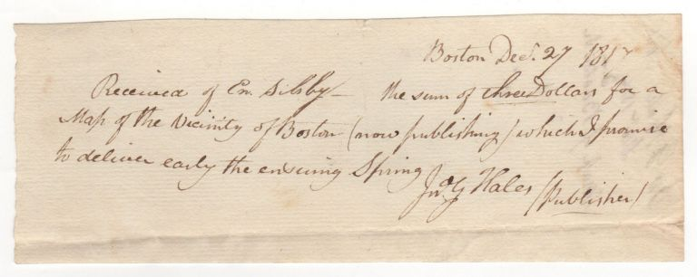 [Manuscript receipt for a copy of his Map of Boston and Vicinity.]. John G. Hales.