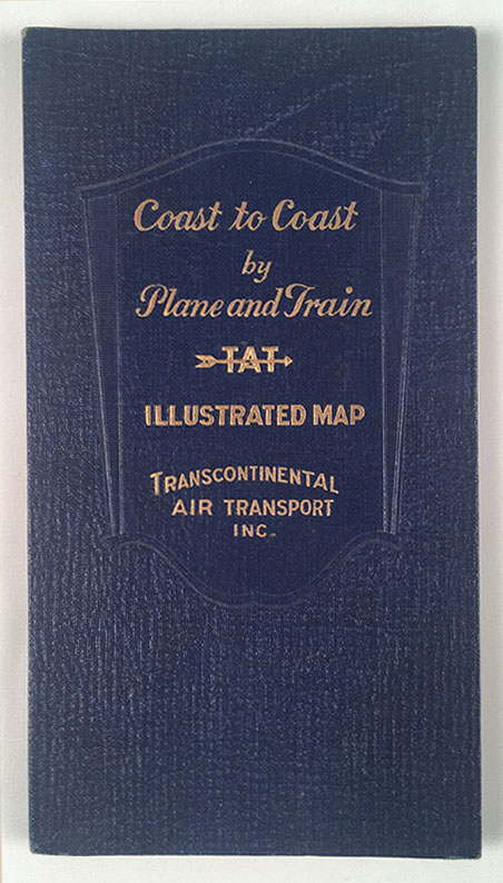 Illustrated Map of the Route of Transcontinental Air Transport, Inc. [Cover title: Coast to Coast by Plane and Train]. Inc Transcontinental Air Transport.