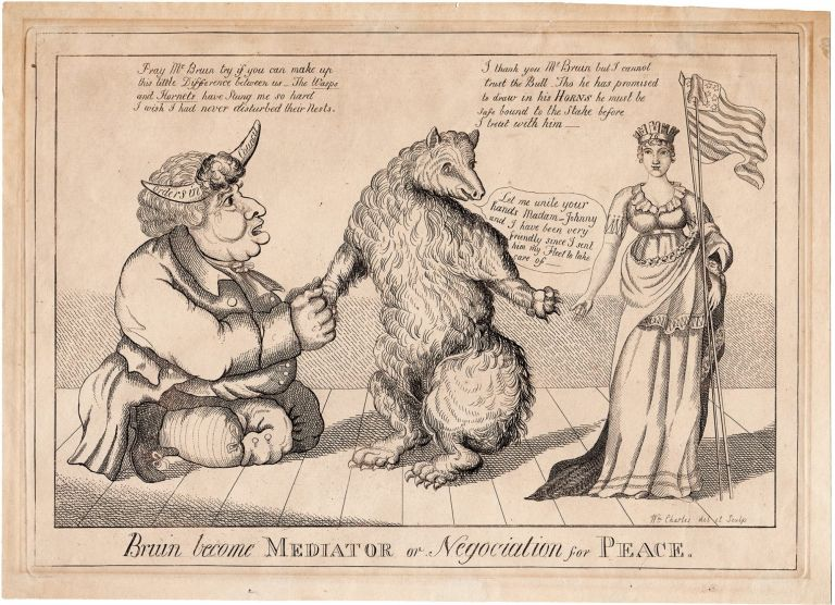 Bruin become MEDIATOR or Negociation for PEACE. William Charles, del. and sculp.