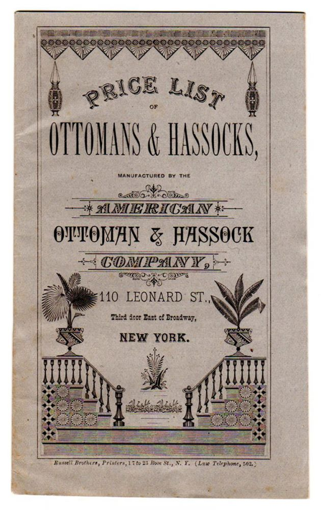 Price List of Ottomans & Hassocks, manufactured by the American Ottoman & Hassock Company, 110 Leonard St., New York.
