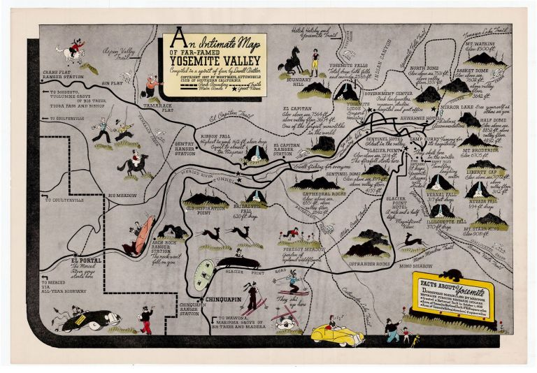 An Intimate Map of Far-Famed Yosemite Valley Compiled in a Spirit of Fun by Lowell Butler. Lowell Butler.