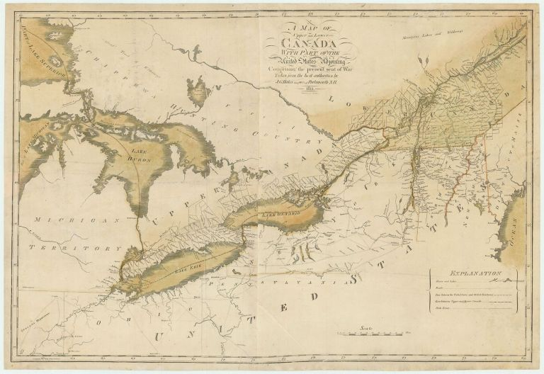 A Map of Upper and Lower Canada With Part of the United States Adjoining. Comprising the Present Seat of War[.] Taken from the best authorities by J. G. Hales Geogrphr of Portsmouth N.H. John Groves Hales.