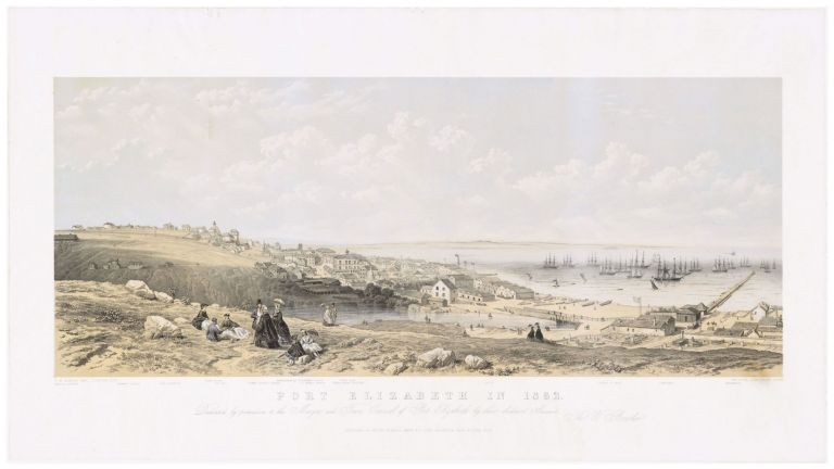 Port Elizabeth in 1862. Dedicated by permission to the Mayor and Town Council. homas, Bowler delt. / T. Picken Lith. / Day, Lithrs. to the Queen Son, illiam.