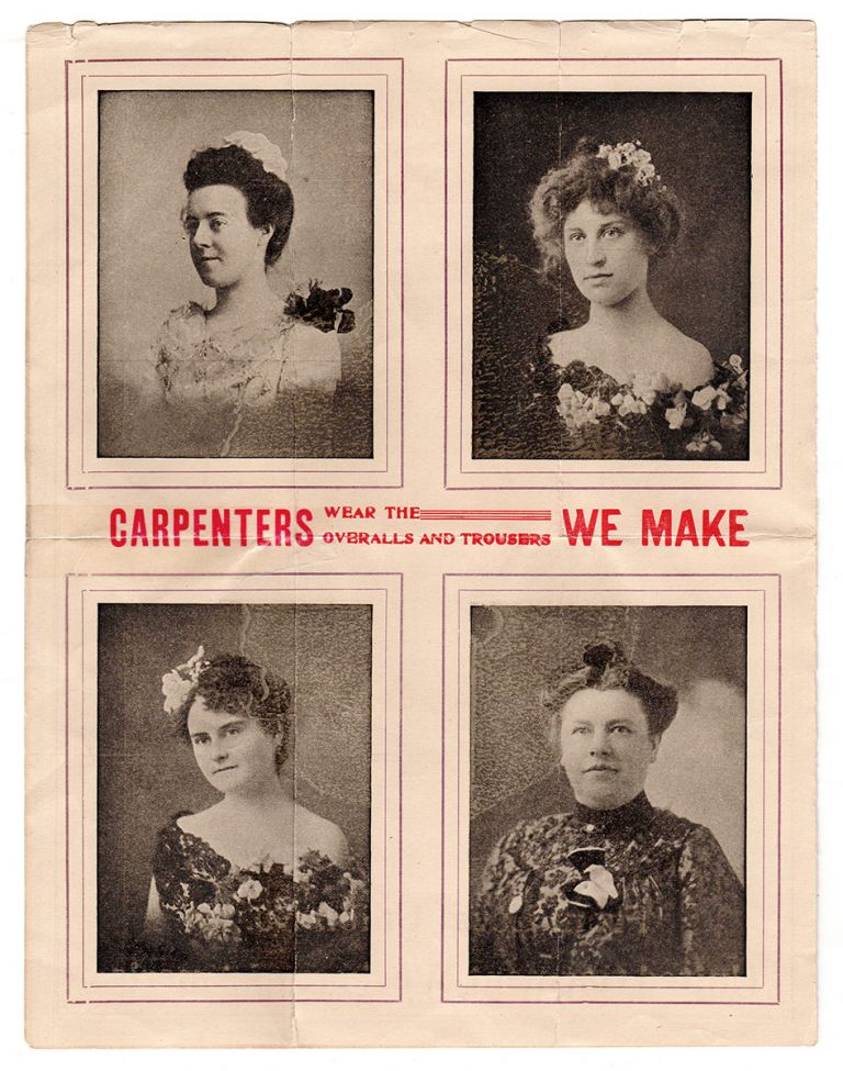 Of Special Interest to Carpenters. From Local Union No. 18. United Garment Workers of America. Local Union No. 18 United Garment Workers of America.