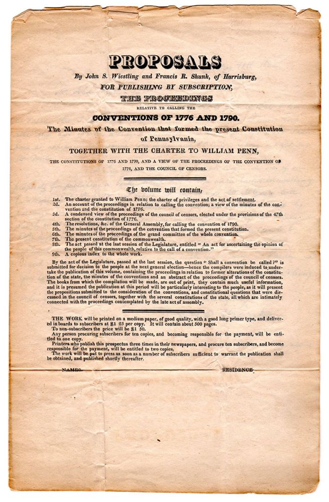 Proposals by John S. Wiesling and Francis B. Shunk, of Harrisburg, for Publishing by subscription, The Proceedings relative to calling the Conventions of 1776 and 1790 [with autograph letter by Shunk on integral leaf]. Francis B. Shunk, John S. Wiestling.
