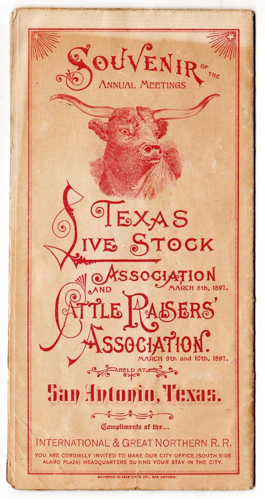 Souvenir of the Annual Meetings. Texas Livestock Association and Cattle Raisers' Association. Held at San Antonio, Texas.