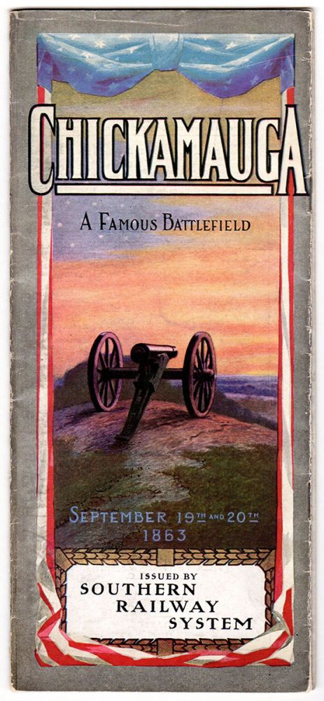 Chickamauga—A Famous Battlefield: September 19th and 20th, 1863.