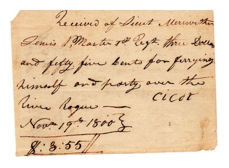 [A Pair of Autograph Documents]. Meriwether Lewis, William Clark.
