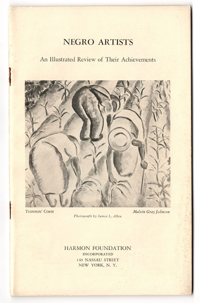 Negro Artists: An Illustrated Review of their Achievements Including Exhibition of Paintings by the late Malvin Gray Johnson and Sculptures by Richmond Barthé and Sargent Johnson Presented by the Harmon Foundation in Cooperation with the Delphic Studios April 22 - May 4, 1935, Inclusive. Harmon Foundation.