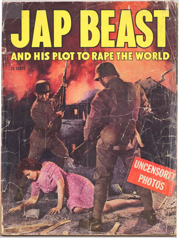 Jap Beast and His Plot to Rape the World: Uncensored Photos.