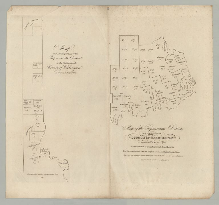 Moses Greenleaf, Map of the Representative Districts in the South part of the COUNTY OF WASHINGTON As apportioned in the year 1831. With the number of Inhabitants in each Town & Plantation. Note. ___ Districts composed of Towns not contiguous are connected by Double dotted lines. Townships with this mark x have no Inhabitants but are by the Act of Apportionment entitled to vote. Engraved for Greenleaf's Survey of Maine Vol. 2. [with] Map of the Principal part of the Representative District in the North part of the County of Washington as formed in the year 1831. Moses Greenleaf.