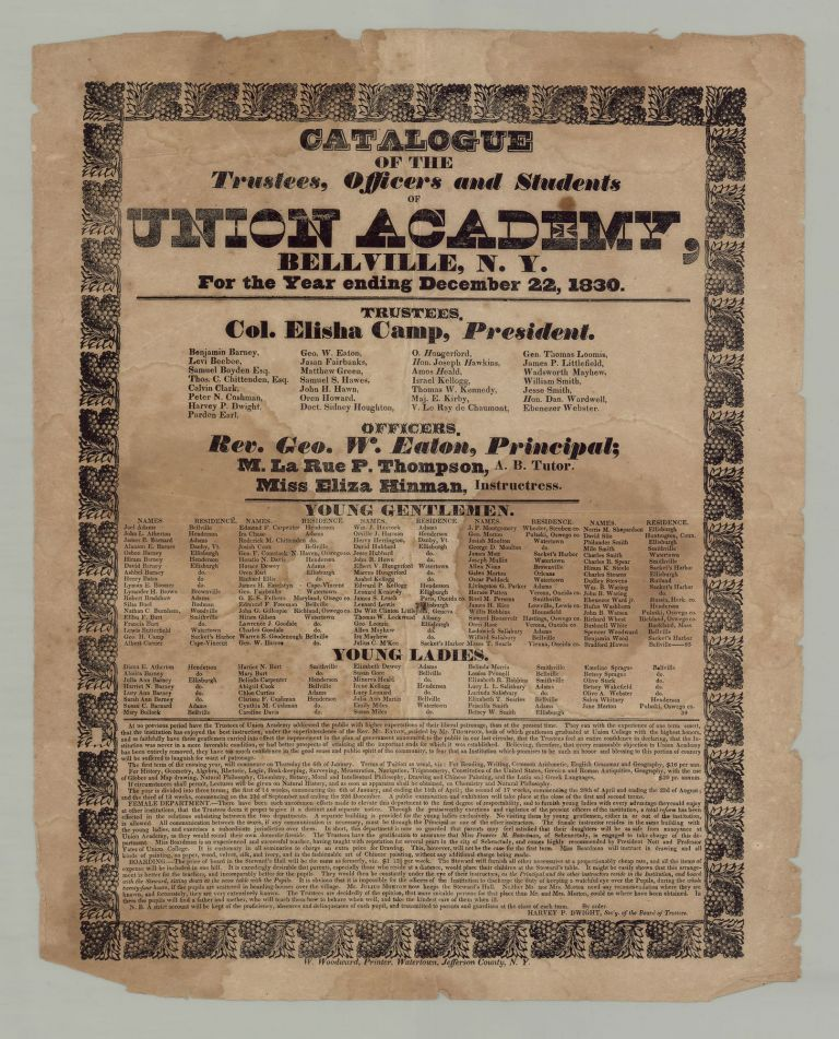 Catalogue of the Trustees, Officers and Students of Union Academy, Bellville, N.Y. For the Year ending December 22, 1830. President Col. Elisha Camp.