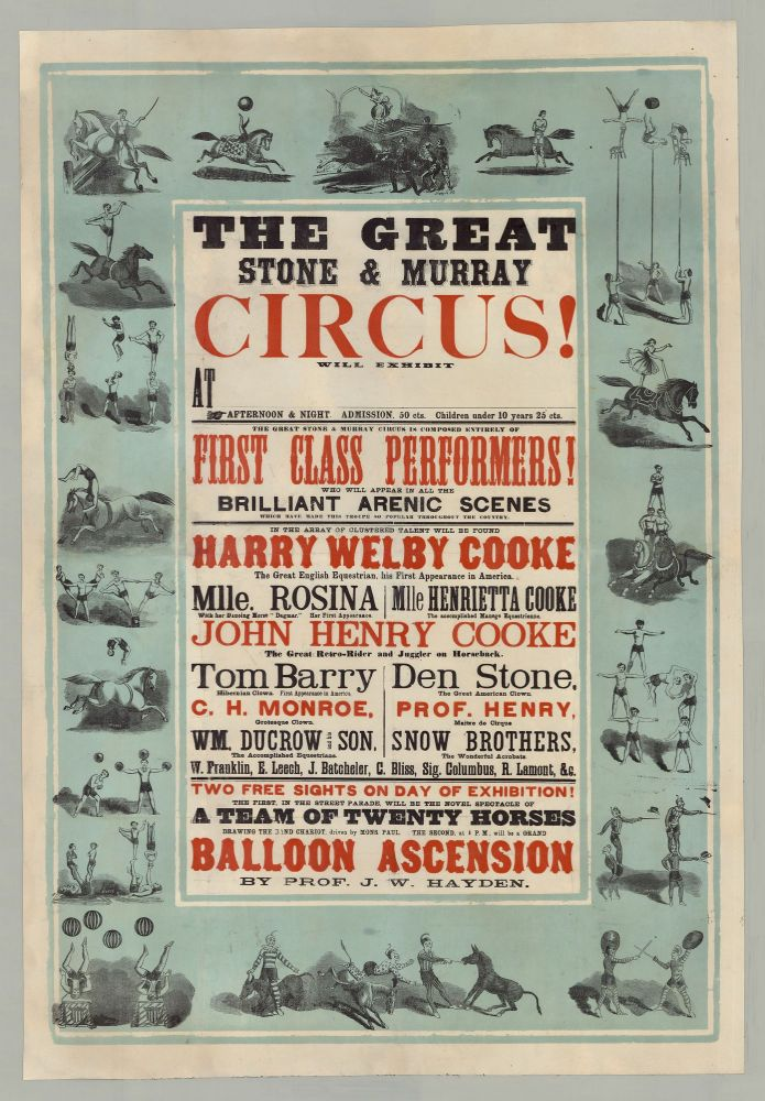 The Great Stone & Murray Circus Will Exhibit at [Old Town on Monday, July 17th].
