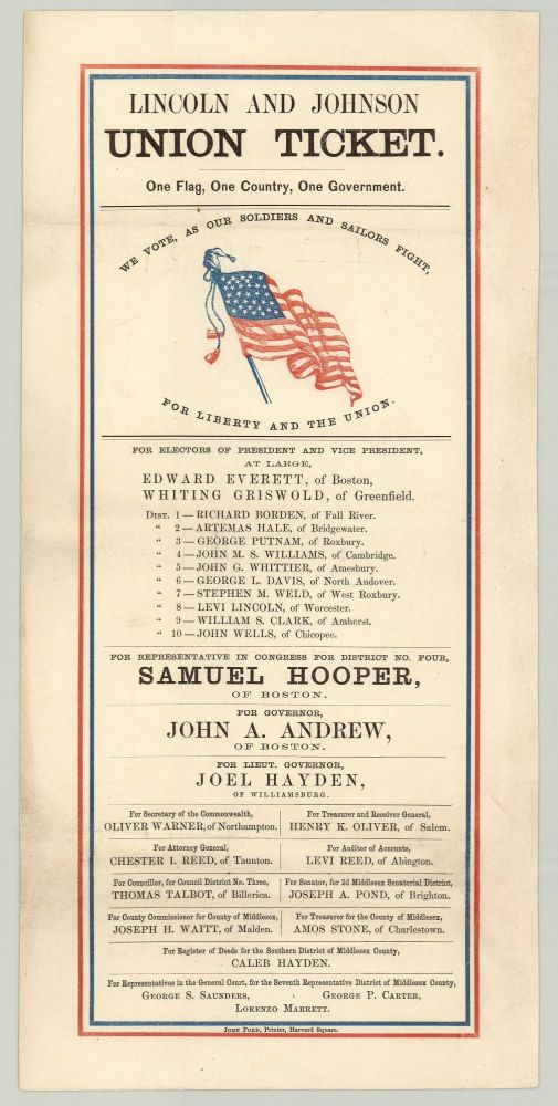 Lincoln and Johnson Union Ticket. One Flag, One Country, One Government. Republican Party, Mass.