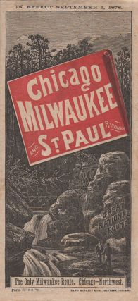Chicago, Milwaukee and St. Paul Railway [including] Geographically Correct Map of Chicago, Milwaukee & St. Paul R'Y Showing Connections in the Great northwest, the South, East and Canada.