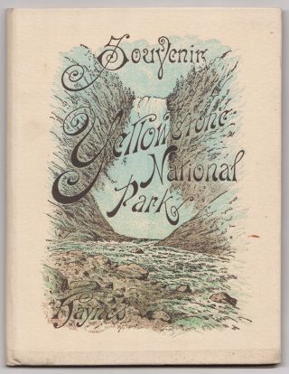 Souvenir Yellowstone National Park [cover title