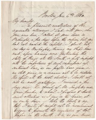[Sympathetic letter written to Jefferson Davis while he was serving as a senator on the eve of the Civil War]. George Lunt.