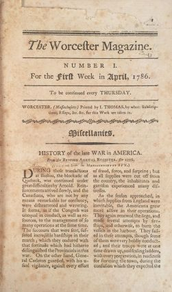 The Worcester Magazine. [An uninterrupted run of nine issues from April to June of 1786.]. Isaiah...