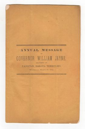 Annual Message of Governor William Jayne. William Jayne.