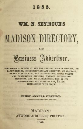 Wm. N. Seymour's Madison Directory and Business Advertiser.