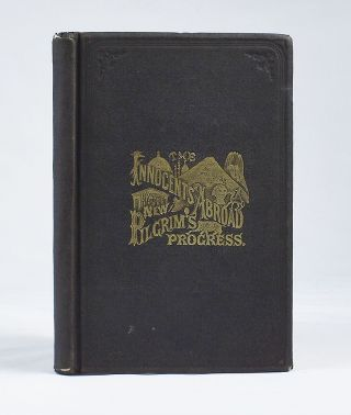 [PUBLISHER'S PROSPECTUS / CANVASSING BOOK]. The Innocents Abroad, or the New Pilgrim's Progress; Being Some Account of the Steamship Quaker City's Pleasure Excursion to Europe and the Holy Land; With Descriptions of Countries, Nations, Incidents and Adventures, as They Appeared to the Author. Samuel L. Clemens, Mark Twain.