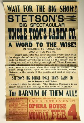 Wait for the Big Show! Stetson's Big Spectacular Uncle Tom's Cabin Co.