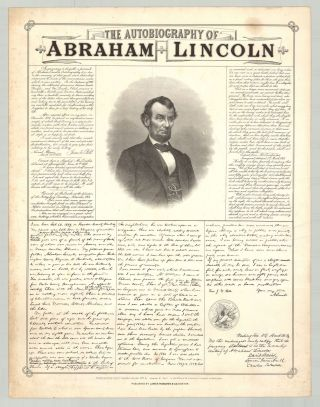 The Autobiography of Abraham Lincoln. Abraham Lincoln, Jesse Fell, W