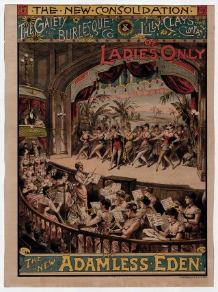 The New Consolidation. The Gaiety Burlesque Co. & Lilly Clay's Company of Ladies Only in The New Adamless Eden.
