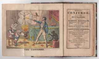 The Universal Conjuror; or, the Whole Art of Legerdemain, as Practised by the Famous Breslaw, Katterfelto, Jonas, Flockton, Comas, and by the Greatest Adepts in London and Paris : containing a variety of tricks and deceptions with cards, cups and balls, automaton figures, German puddings, quicksilver, birds, eggs, rings, money, handkerchiefs, watches, &c. never before made public. Anonymous.