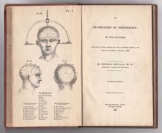 An Examination of Phrenology; in two lectures, delivered to the students of the Columbian College, District of Columbia, February, 1837. Thomas Sewall.