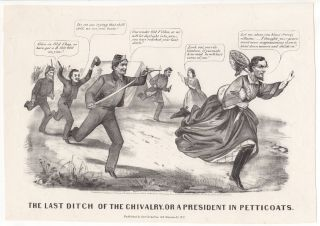 The Last Ditch of the Chivalry, or a President in Petticoats