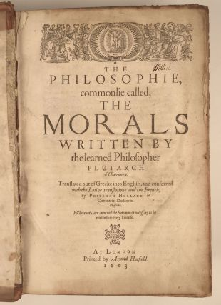 The Philosophie, Commonlie Called, The Morals. Plutarch