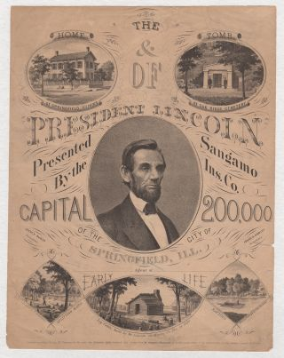 The Home & Tomb of President Lincoln Presented by the Sangamo Insurance Co. of the City of...