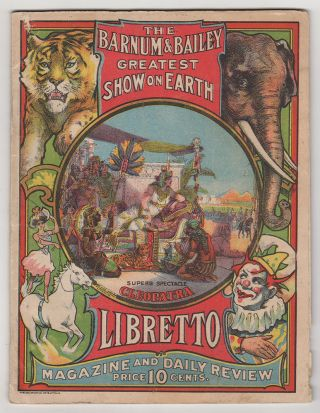 The Barnum & Bailey Greatest Show on Earth Libretto