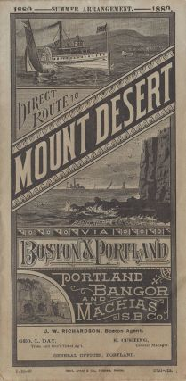 Direct Route to Mount Desert: Via Boston & Portland.