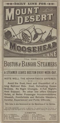Daily Line to Mt. Desert and Moosehead Lake via the Boston and Bangor Steamers