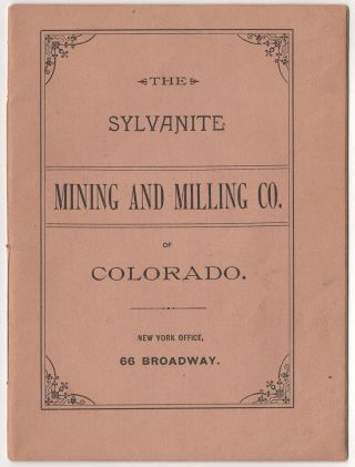 Sylvanite Mining and Milling Co., State of Colorado.