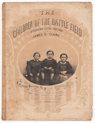 The Children of the Battle Field. James G. Clark.