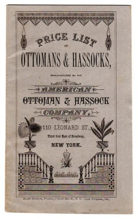 Price List of Ottomans & Hassocks, manufactured by the American Ottoman & Hassock Company, 110...