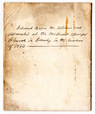 Delivered Before the Soldiers Aid Association at the Methodist Episcopal Church in Danby in the Winter of 1864.