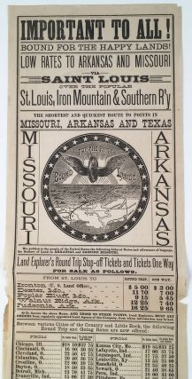 Important to All! Bound For the Happy Lands! Low Rates to Arkansas and Missouri via Saint Louis...