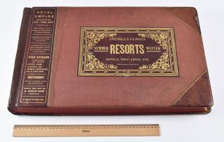 America's Famous Resorts, Summer, Winter, Hotels, Golf Links, Etc. George W. Ketchum, comp