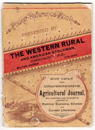The Western Rural and American Stockman: Pocket Reference Book. Not only a comprehensive...
