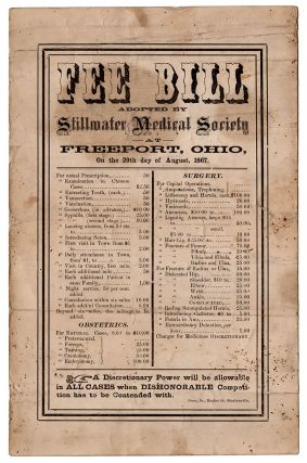 Fee Bill Adopted by Stillwater Medical Society at Freeport, Ohio, On the 29th day of August,...