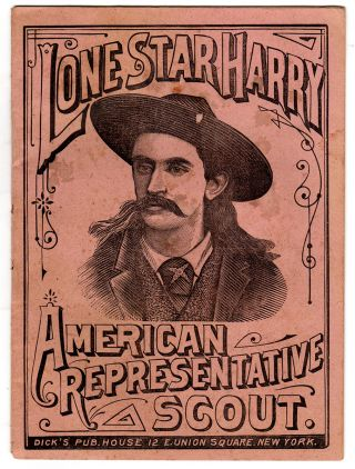 Lone Star Harry. American Representative Scout. Lone Star Harry
