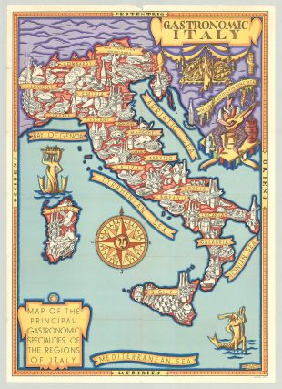 Gastronomic Italy. Map of the Principal Gastronomic Specialties of The Regions of Italy...